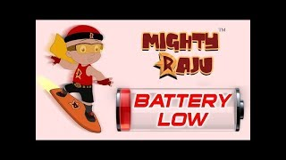 Mighty Raju - Battery Low