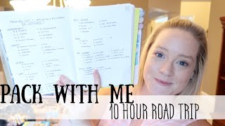PACK WITH ME   10 HOUR ROAD TRIP!