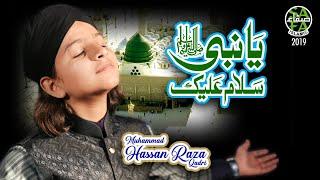 New Kalaam 2019   Muhammad Hassan Raza Qadri   Ya Nabi Assalam   Official Video   Safa Islamic