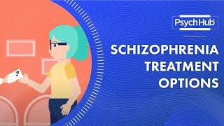 Schizophrenia Treatment Options