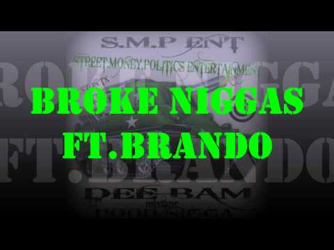 broke niggas ft.brando