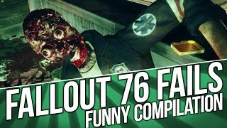Fallout 76 Funny Fails Compilation (October. NEW)