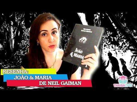Resenha: João e Maria de Neil Gaiman || Thaisa Lima