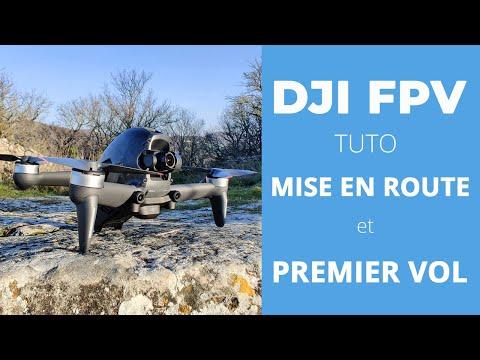 DJI FPV : TUTO MISE EN ROUTE - Paramétrages et premier vol