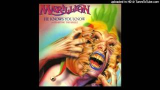 He Knows You Know - Marillion