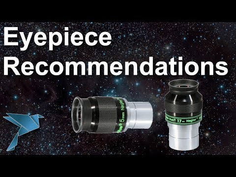 Eyepiece recommendations