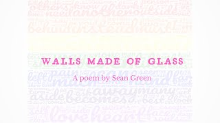 Walls Made of Glass