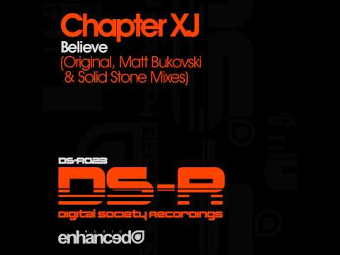 Chapter XJ - Believe (Original Mix)