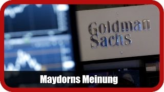 GOLDMAN SACHS GROUP INC. THE - Maydorns Meinung: Goldman Sachs, Deutsche Bank, Netflix, Infineon, Tesla & Co.