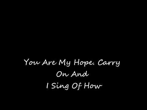 You Are My Hope With Lyrics
