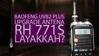 Test Antena HT RH771S vs Antena Standard baofeng uvb2plus