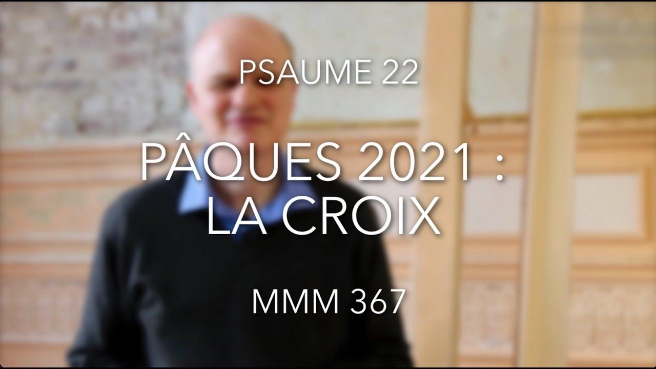 Pâques 2021 – La Croix (Ps 22)