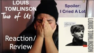 Two Of Us   Louis Tomlinson (REACTION) ||