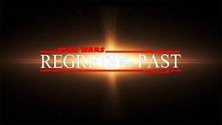 Regrets of the Past  -  Star Wars Fan Film (DE)