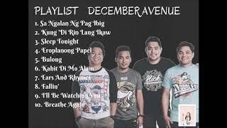 December Avenue Playlist 2018