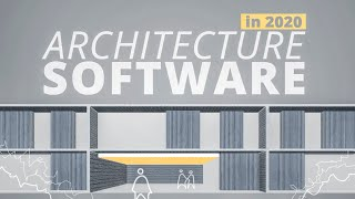 What ARCHITECTURE SOFTWARE to Learn in 2020