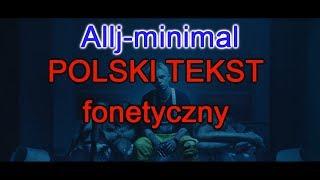 Элджей Allj   Minimal. HIT 2018 Polski Tekst Fonetyczny, Lyrics.