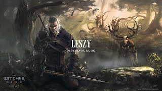 Witcher 3 Song  ''Leszy'' Percival Inspired Track