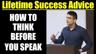 How To Think Before You Speak: Lifetime Success Advice