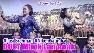 #Niken Salindry &  #Lusi Brahman  31 Desember 2018