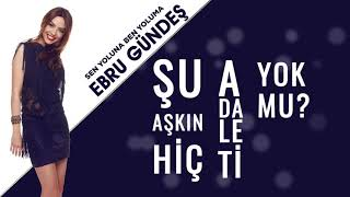 Ebru Gündeş - 02 Sen Yoluna Ben Yoluma (13,5 Albüm Lyric Video)
