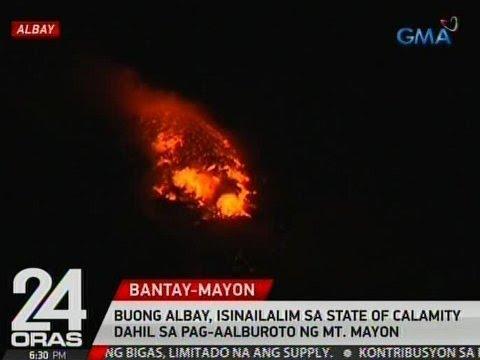 24 Oras: Buong Albay, isinailalim sa state of calamity dahil sa pag-aalburoto ng Mt. Mayon