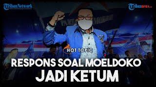 Respons soal Moeldoko Jadi Ketum Demokrat Kubu Kontra-AHY, Ditunding Begal hingga Sikap Jokowi