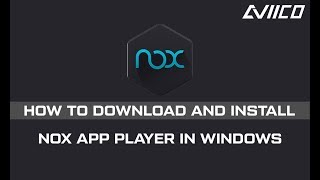 how to download and install nox app player on windows 10 - TH-Clip