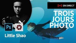 Trois Jours Photo 2/3 | Une journée avec Little Shao | Adobe France