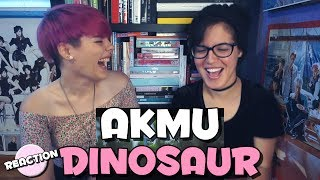 AKMU   DINOSAUR ★ MV REACTION