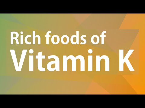 Video RICH FOODS OF VITAMIN K - GOOD FOOD GOOD HEALTH - BENEFITS OF WELLNESS