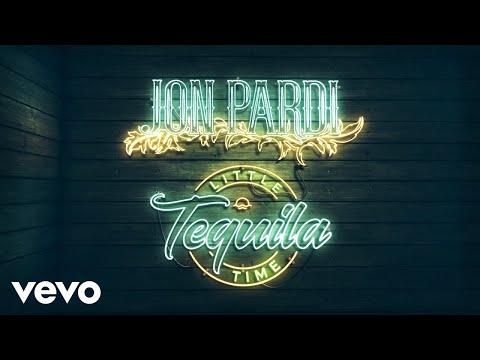 Jon Pardi Tequila Little Time