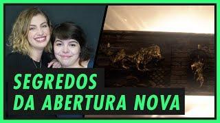 TUDO SOBRE A NOVA ABERTURA DE GAME OF THRONES