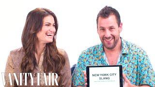Adam Sandler & Idina Menzel Teach You New York Slang | Vanity Fair