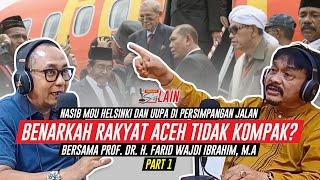 [SISI LAIN] Nasib MoU Helsinki dan UUPA di Persimpangan Jalan, Benarkah Rakyat Aceh Tidak Kompak?