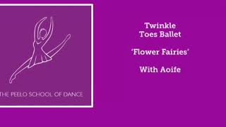 Twinkle Toes 'Flower Fairies' with Aoife