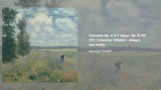 Concerto No. 4 in F minor, Op. 8, RV 297, 'L'inverno' (Winter)