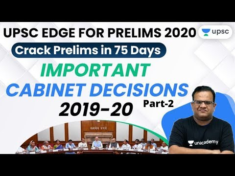 UPSC EDGE for Prelims 2020 | Important Cabinet Decisions 2019-20 by Ashirwad sir