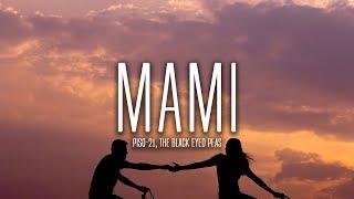 Piso 21, The Black Eyed Peas - Mami (Letra/Lyrics)