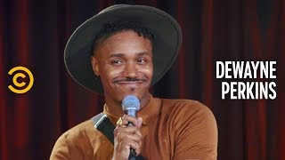 """When You're Turned On by """"Scared Straight"""" - Dewayne Perkins - Stand-Up Featuring"""
