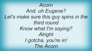 Ace Frehley - The Acorn Is Spinning Lyrics