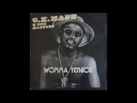 C.K. Mann & The Masters - Womma Yengor (FULL ALBUM) 1979
