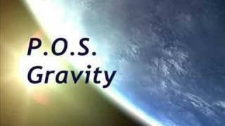 P.O.S. - Gravity