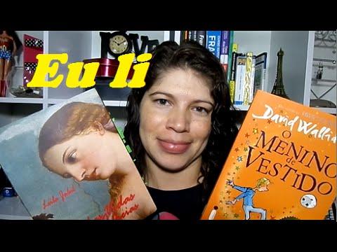 Livros lidos: Minhas vidas alheias (Leila Jalul) + O menino de vestido (David Walliams)