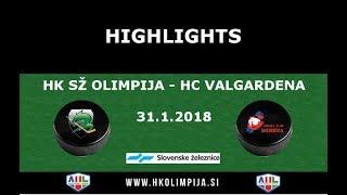 Člani AHL 31.1.2018 HK SŽ Olimpija – HC Valgardena 6:2, Video povzetki s tekme