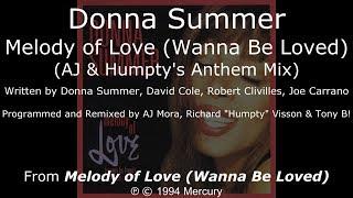 "Donna Summer - Melody of Love (AJ & Humpty's Anthem Mix) LYRICS - SHM ""Melody of Love"" 1994"