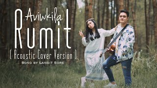 RUMIT   LANGIT SORE (Acoustic Cover By AVIWKILA)