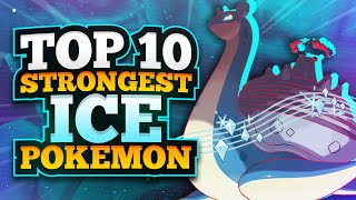 Top 10 Strongest Ice Type Pokemon