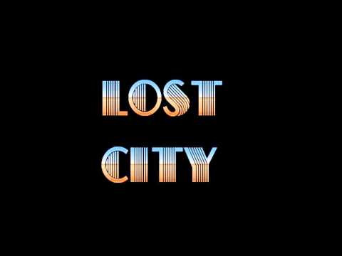 Who You Are - Lost City