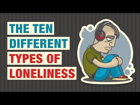 10 Types of Loneliness and How To Deal With Them